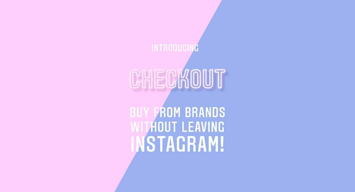 Instagram Checkout